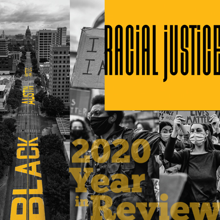 2020 Year in Review: Racial Justice