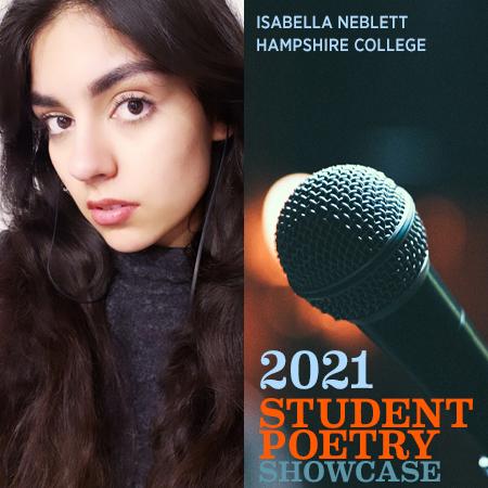 2021 Student Poetry Showcase: Isabella Neblett