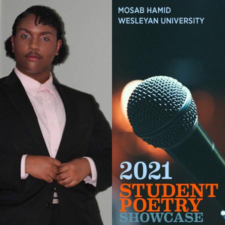 2021 Student Poetry Showcase: Mosab Hamid