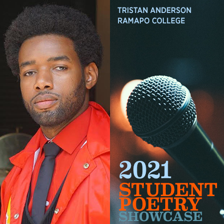 2021 Student Poetry Showcase: Tristan Anderson