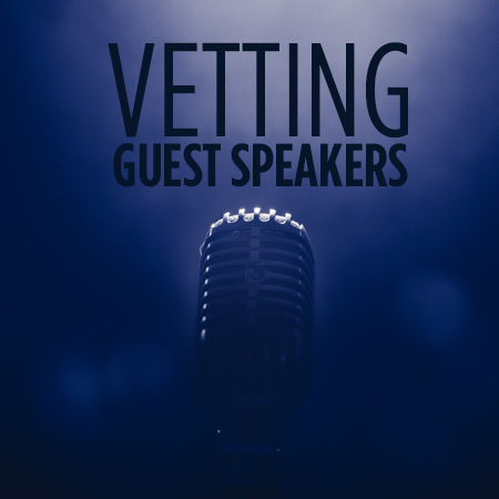 The Balancing Act: Vetting Guest Speakers While Keeping Open Dialogue