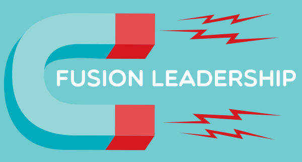 Fusion Leadership: A Path to Purpose in Times of Extreme Change