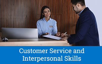 Customer Service and Interpersonal Skills